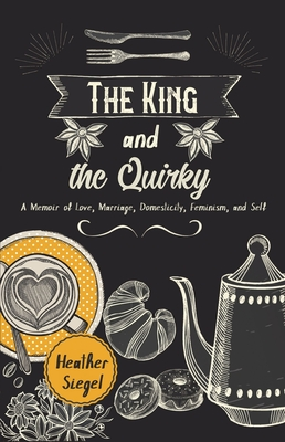 The King and the Quirky Cover Image