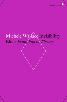 Invisibility Blues: From Pop to Theory Cover Image