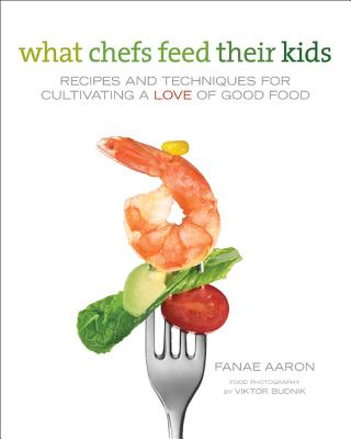 What Chefs Feed Their Kids Cover