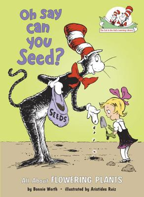 Oh Say Can You Seed?: All about Flowering Plants Cover Image