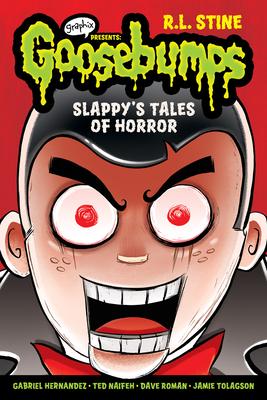 Slappy's Tales of Horror (Goosebumps Graphic Novels): A Graphix Book Cover Image