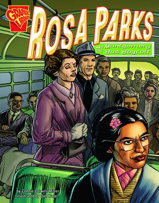 Rosa Parks and the Montgomery Bus Boycott (Graphic History) Cover Image