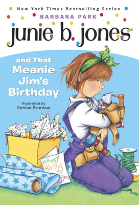 Junie B. Jones #6: Junie B. Jones and that Meanie Jim's Birthday Cover Image