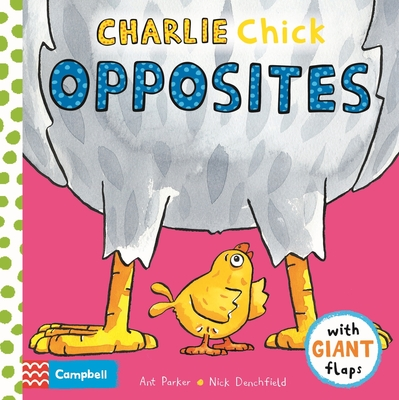 Charlie Chick Opposites Cover Image