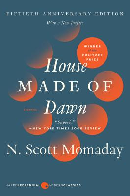 House Made of Dawn [50th Anniversary Ed]: A Novel Cover Image