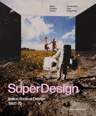SuperDesign: Italian Radical Design 1965-75 Cover Image
