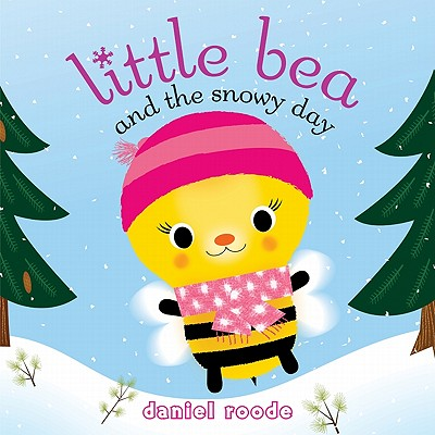 Little Bea and the Snowy Day Cover