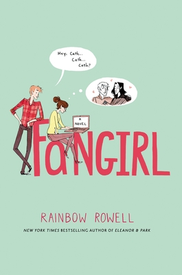 Fangirl (Hardcover) By Rainbow Rowell