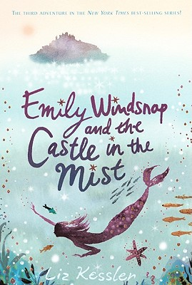 Emily Windsnap and the Castle in the Mist Cover Image