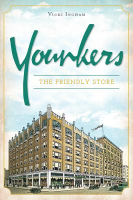 Younkers: The Friendly Store Cover Image