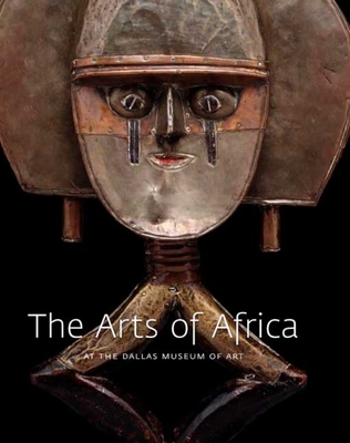 Cover for The Arts of Africa at the Dallas Museum of Art