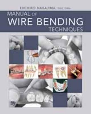Manual of Wire Bending Techniques Cover Image