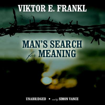 Man's Search for Meaning Lib/E: An Introduction to Logotherapy Cover Image