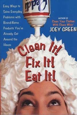 Clean It! Fix It! Eat It! Cover