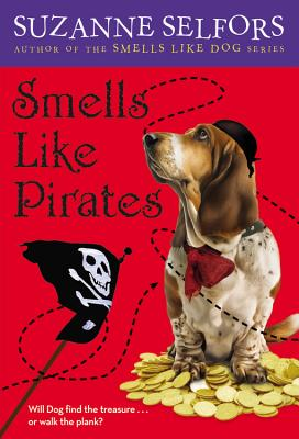 Smells Like Pirates (Smells Like Dog #3) Cover Image