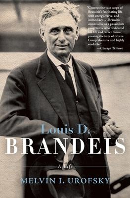 Louis D. Brandeis: A Life Cover Image