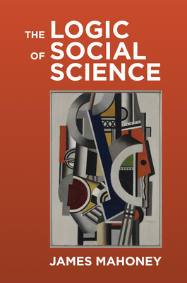 The Logic of Social Science Cover Image
