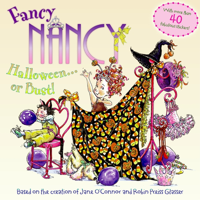 Fancy Nancy Halloween or Bust! [With 30+ Stickers and Cut-Out Door Hanger] Cover Image