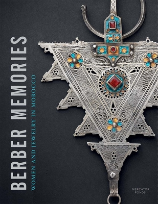 Berber Memories: Women and Jewellery in Morocco Cover Image
