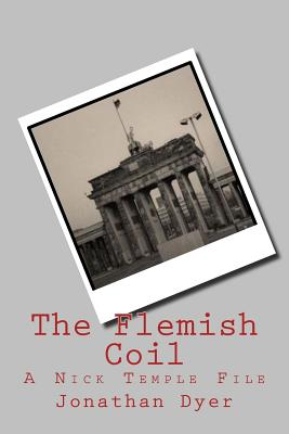 The Flemish Coil: A Nick Temple File Cover Image