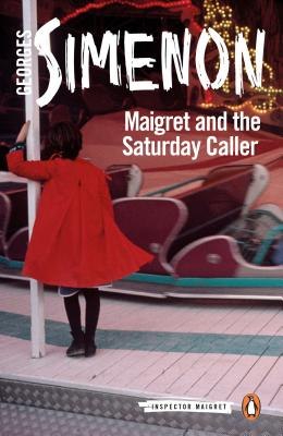 Maigret and the Saturday Caller (Inspector Maigret #59) Cover Image