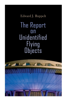 The Report on Unidentified Flying Objects Cover Image