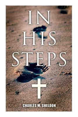 In His Steps: Religious Novel Cover Image