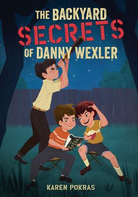 Cover for The Backyard Secrets of Danny Wexler
