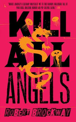 Kill All Angels (Vicious Circuit #3) Cover Image