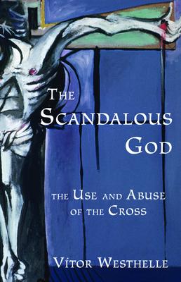 The Scandalous God Cover
