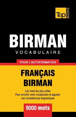 Vocabulaire Français-Birman pour l'autoformation - 9000 mots (French Collection #69) Cover Image