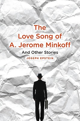 The Love Song of A. Jerome Minkoff Cover