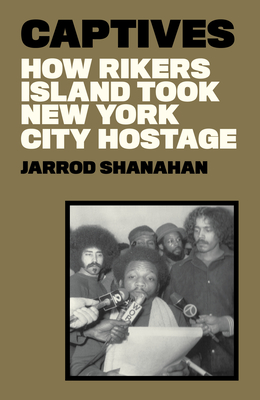 America's Jail: How Law and Order Made Rikers Island Hell on Earth cover