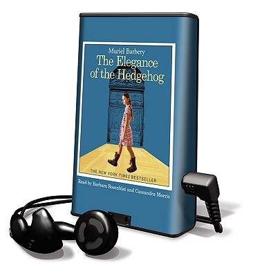 The Elegance of the Hedgehog [With Earbuds] (Playaway Top Adult Picks A) Cover Image