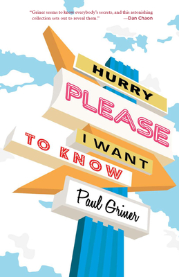 Hurry Please I Want to Know Cover Image