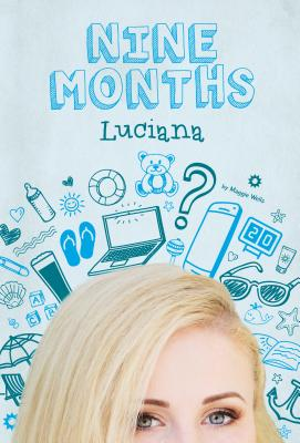 Luciana #6 (Nine Months) Cover Image