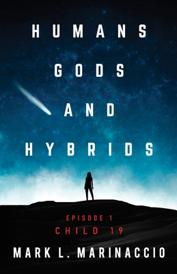 Humans, Gods, and Hybrids: Child 19 Cover Image