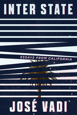 Inter State: Essays from California Cover Image