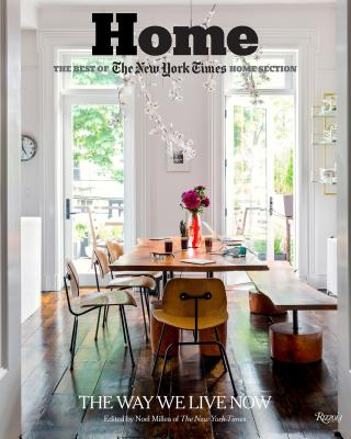 Home: The Best of the New York Times Home Section: The Way We Live Now Cover Image