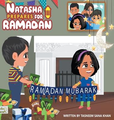 Natasha Prepares for Ramadan: Book front cover Cover Image