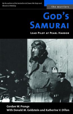 God's Samurai: Lead Pilot at Pearl Harbor (The Warriors) Cover Image