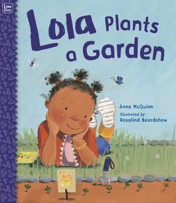 Lola Plants a Garden (Lola Reads #4) Cover Image