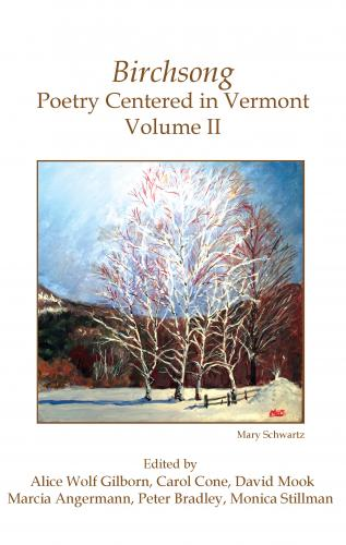 Birchsong Poetry Centered In Vermont Volume II Cover Image