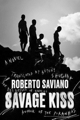 Savage Kiss: A Novel Cover Image