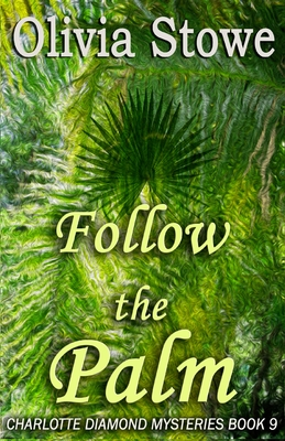 Follow the Palm Cover Image