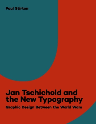 Cover for Jan Tschichold and the New Typography