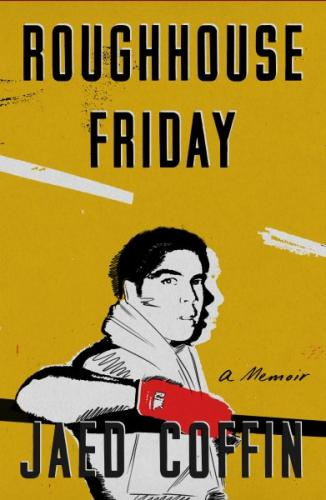 Roughhouse Friday: A Memoir Cover Image