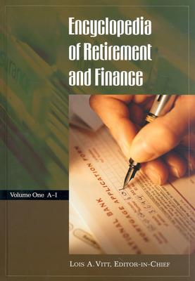 Encyclopedia of Retirement and Finance [2 Volumes] Cover Image