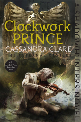 Clockwork Prince (Infernal Devices #2) Cover Image