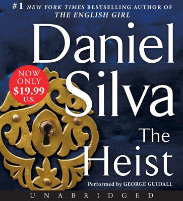 The Heist Low Price CD: A Novel (Gabriel Allon #14) Cover Image